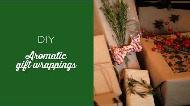 Embedded thumbnail for DIY Aromatic Gift Wrappings