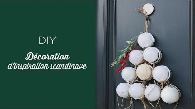 Embedded thumbnail for Décoration inspiration scandinave a faire soi-même