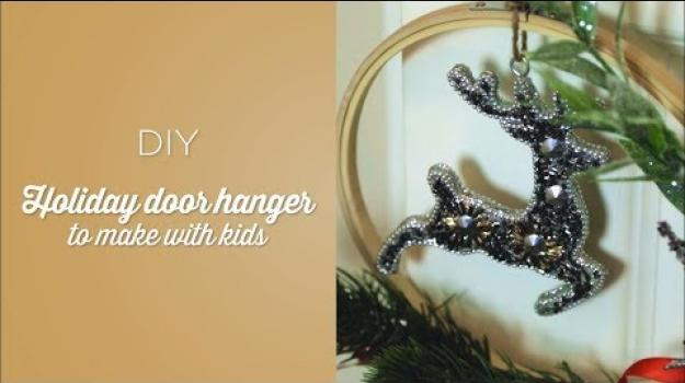 Embedded thumbnail for DIY Holiday Door Hanger to Make with Your Kids